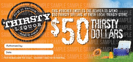 $50 Thirsty Voucher $50 Thirsty Voucher